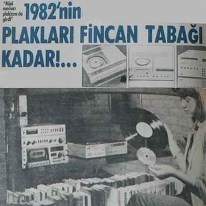 """Ve CD Türkiye'de. """"1982'nin plakları fincan tabağı kadar"""""""
