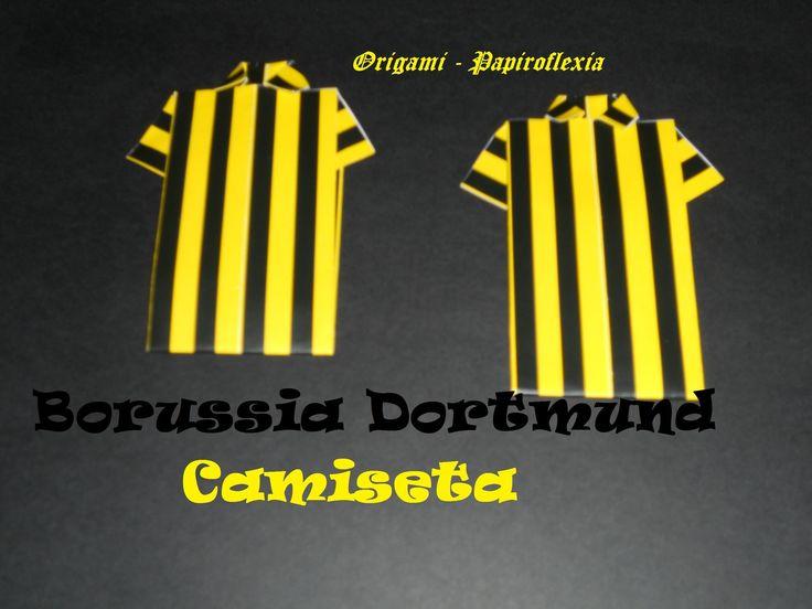 Origami - Papiroflexia. Tutorial: Camiseta Borussia Dortmund, muy fácil ...