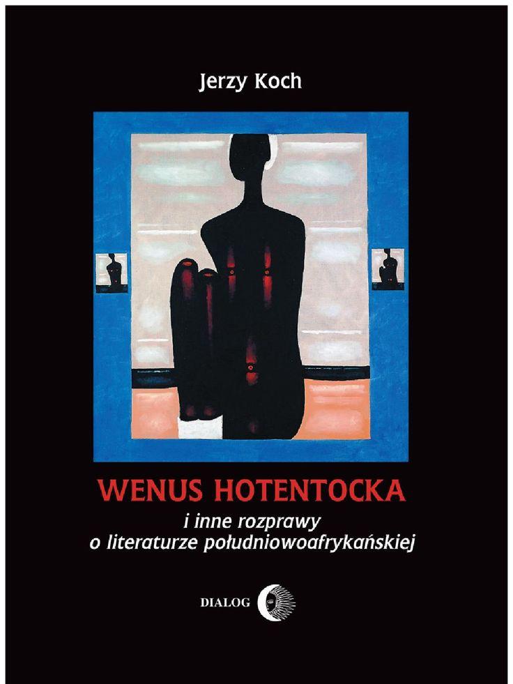 Wenus Hotentocka i inne rozprawy o literaturze południowoafrykańskiej - ebook. Książka profesora Jerzego Kocha przedstawia niezwykle zróżnicowany wybór rozpraw poświęconych piśmiennictwu południowoafrykańskiemu, zarówno okresu kolonialnego, jak i doby najnowszej. Autor, członek Południowoafrykańskiej Akademii Nauki i Sztuki, ukazuje literaturę Afryki Południowej w nowych, zaskakujących perspektywach, często sięgając po metodę archeologiczną: na szeroko zarysowanym tle dokonuje głębokich…