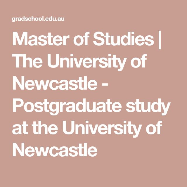 Master of Studies   The University of Newcastle - Postgraduate study at the University of Newcastle