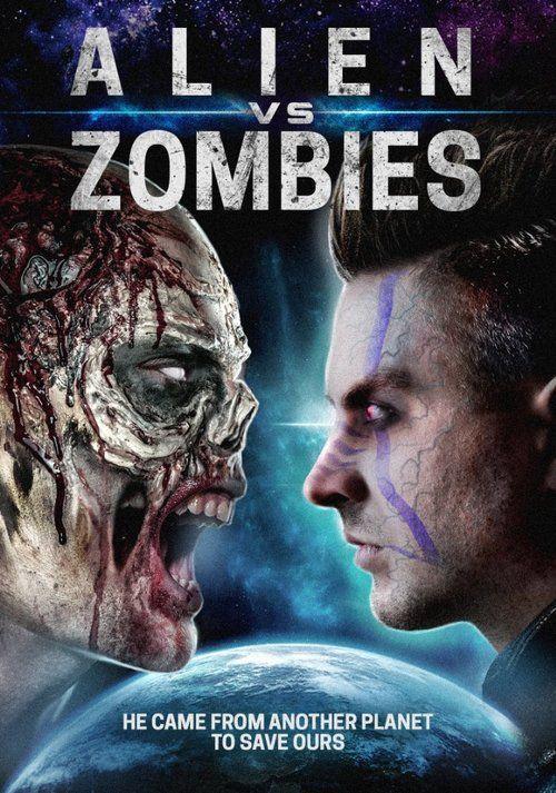 Watch Alien Vs. Zombies 2017 Full Movie Online Free