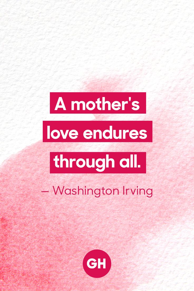 14 Mother s Day Quotes That Prove Mom s a Hero