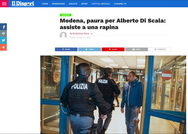Modena, paura per Alberto Di Scala: assiste a una rapina http://www.ildispariquotidiano.it/it/modena-paura-per-alberto-di-scala-assiste-a-una-rapina/#.VlIk7r8zKMU