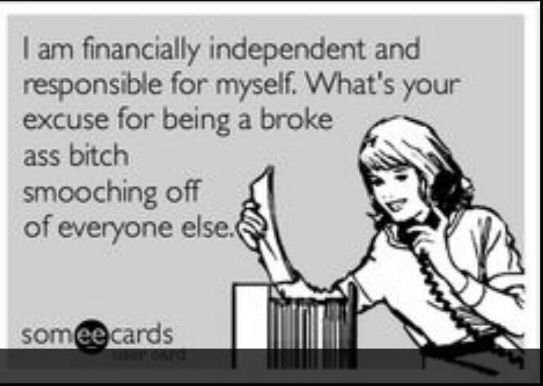 Everyone!!! You would think you would grow up and stop having to borrow money from EVERY SINGLE person!!
