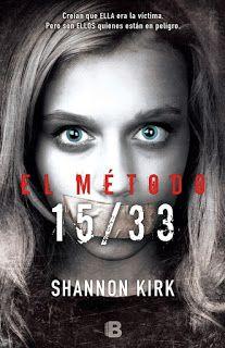 El método 15/33 - Shannon Kirk http://www.eluniversodeloslibros.com/2016/07/el-metodo-1533-shannon-kirk.html