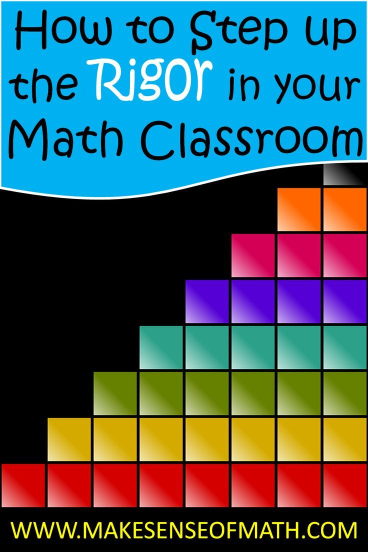How to step up the rigor in your math classroom. Great ideas to increase the rigor in your math classroom and to teach for understanding.