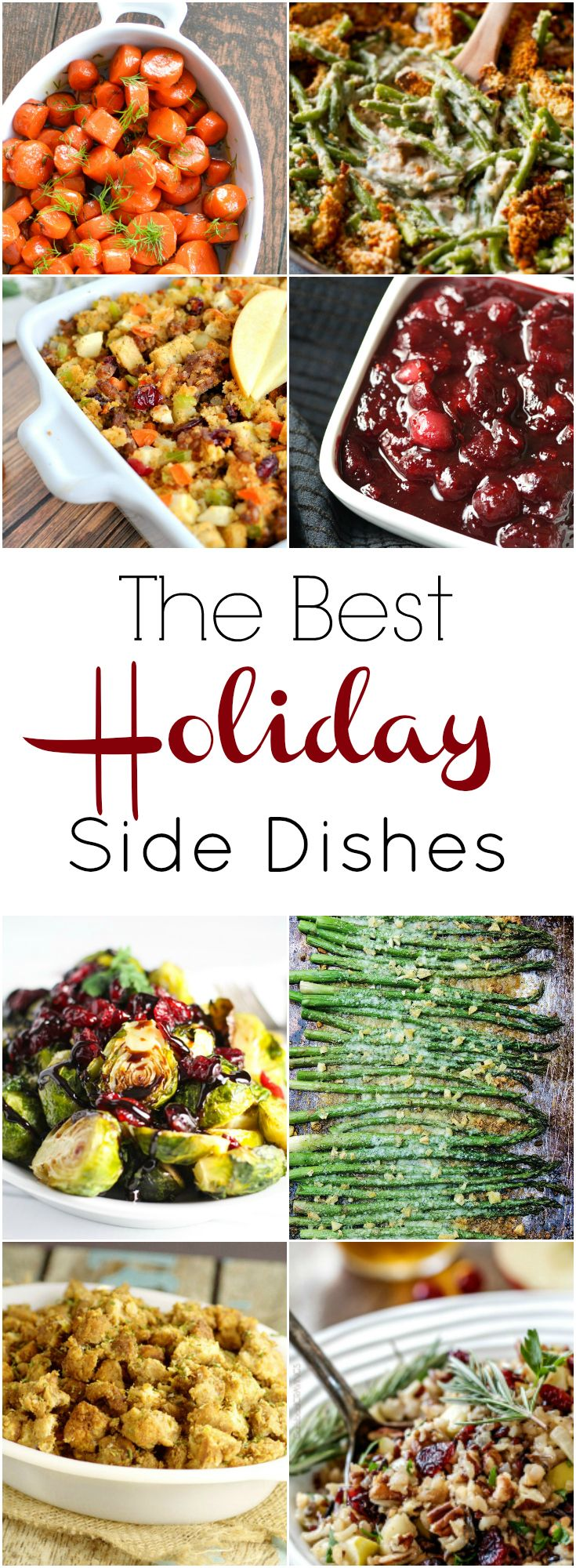 The best holiday side dishes. Perfect for Thanksgiving and Christmas!