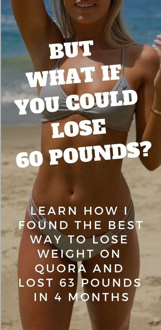 4f846dc85b3 Realistic way to lose weight fast  How I found the best way to lose weight  on quora and lost 63 pounds in 4 months