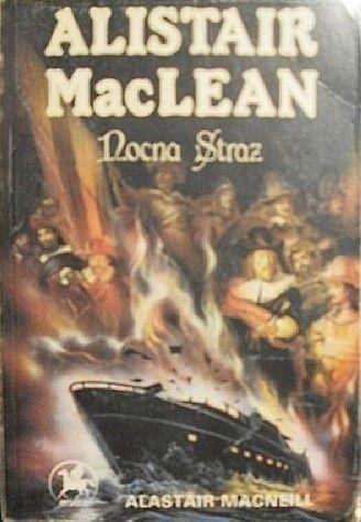 Alistair MacLean: Nocna Straż - http://lubimyczytac.pl/ksiazka/72444/nocna-straz