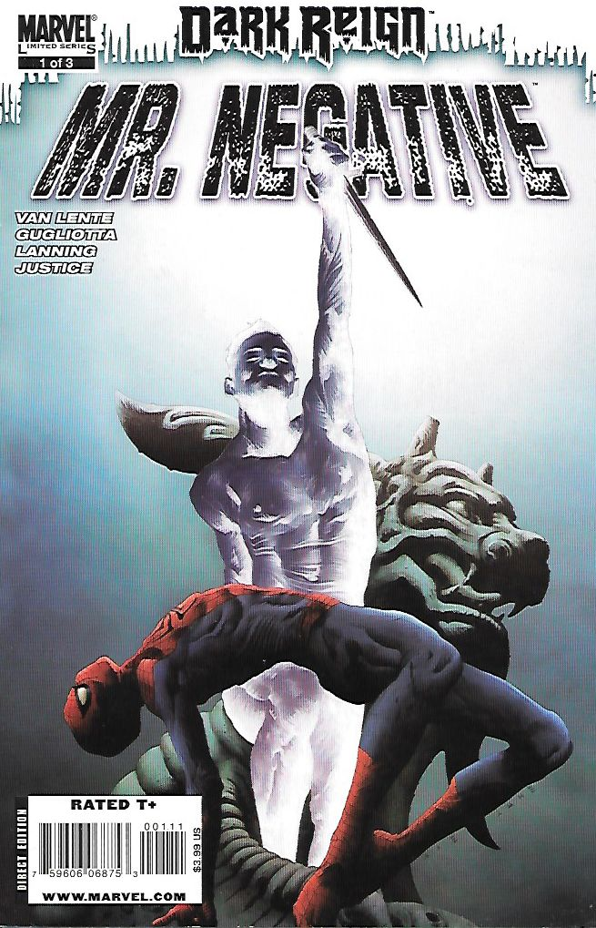 """The Last Stand of Mr. Negative"" _ Written By Fred Van Lente , Art Gianluca Gugliotta , Cover Art Jae Lee , Spider-Man's most mysterious new enemy takes center stage , One-half benevolent philanthropi"