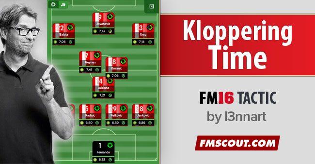 Klopp FM16 Tactics - Ruthless Pressure (OBS! Tactic updated in Feb 2016)