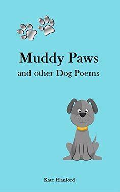 Dog / Poems /  Rescue / Adoption / Puppys / Puppies / Bereavement / Funny / Sad / ebook /