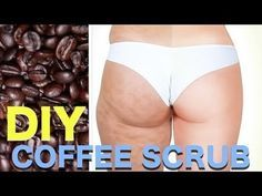 DIY Coffee Scrub For Cellulite, Stretch Marks & Acne Scars - 1 cup freshly ground coffee, 3 Tbsp salt, 6 Tbsp coconut oil. Rub onto affected areas and let it sit for a minute or two before rinsing off.
