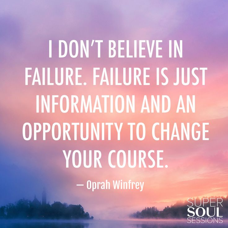 "Oprah Winfrey Quote about Opportunity ""I don't believe in failure. Failure is just information and an opportunity to change your course."""