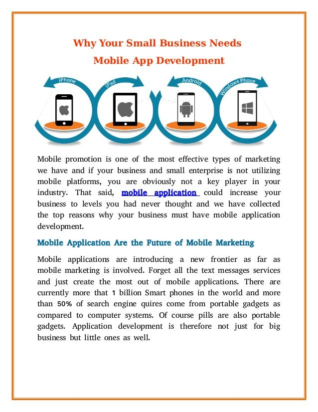 Mobile marketing is one of the most effective types of marketing we have and if your business and small enterprise is not utilizing mobile platforms, you are obviously not a key player in your industry. #Mobileapplication could increase your business to levels you had never thought and we have collected the top reasons why your business must have mobile application development.