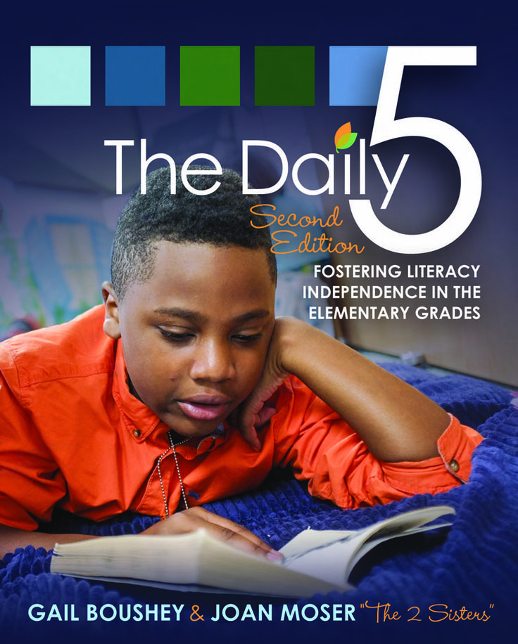 "The Daily 5, Second Edition by ""The 2 Sisters"", Gail Boushey & Joan Moser"