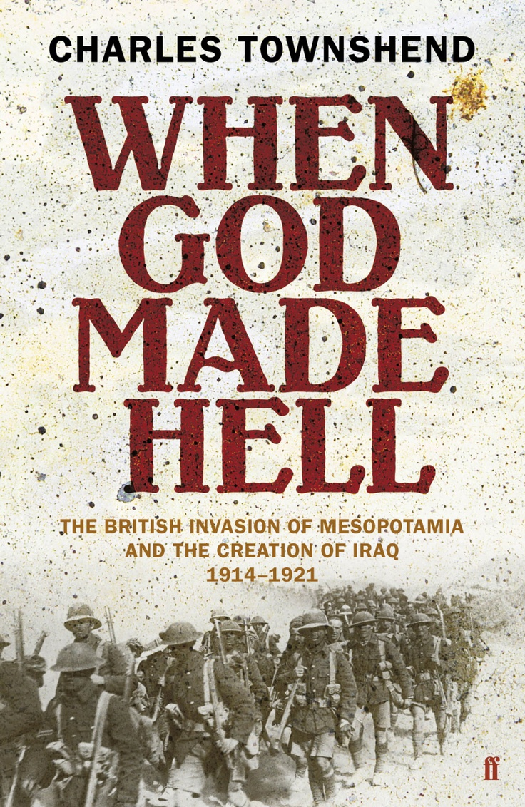 'when God Made Hell' By Charles Townshend  Download A Free Ebook Sample And