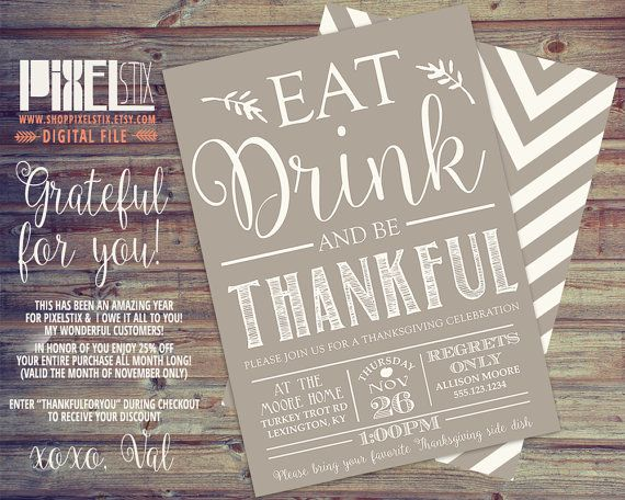 Thanksgiving Invitation Eat Drink and be Thankful Dinner