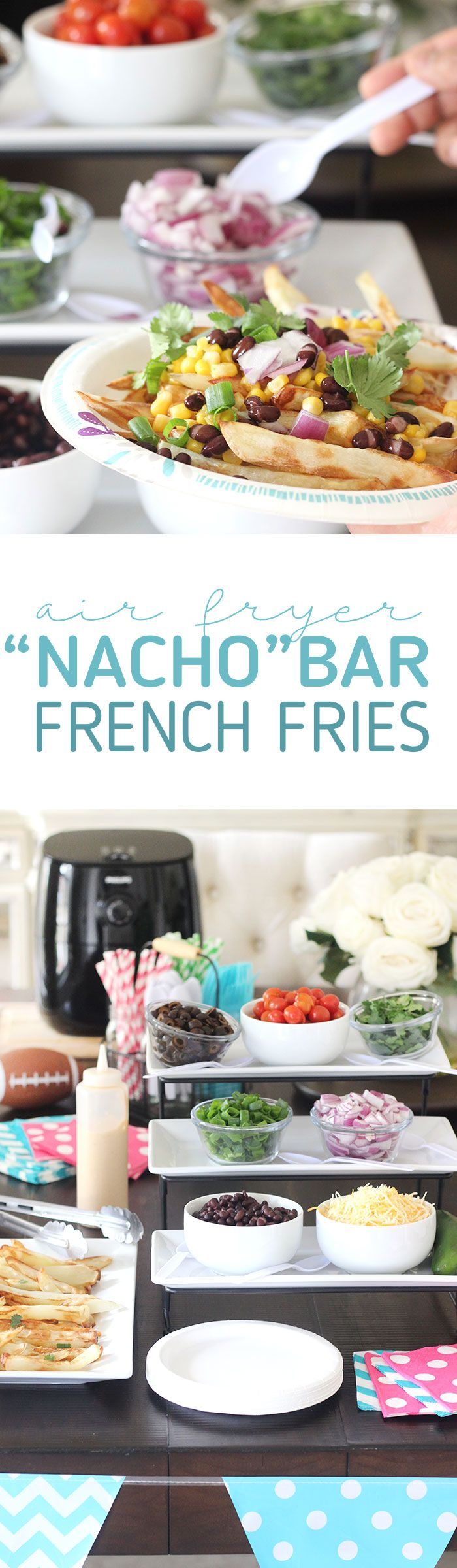 Nacho Bar French Fries with Philips AirFryer #ad #PhilipsGameDay