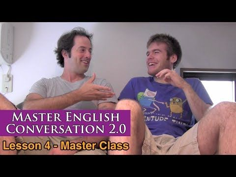 Real English Conversation & Fluency Training - Time Expressions - Master English Conversation 2.0 - YouTube