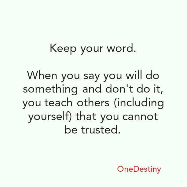 Keep Your Word Onedestiny Pinterest Words Quotes And Sayings