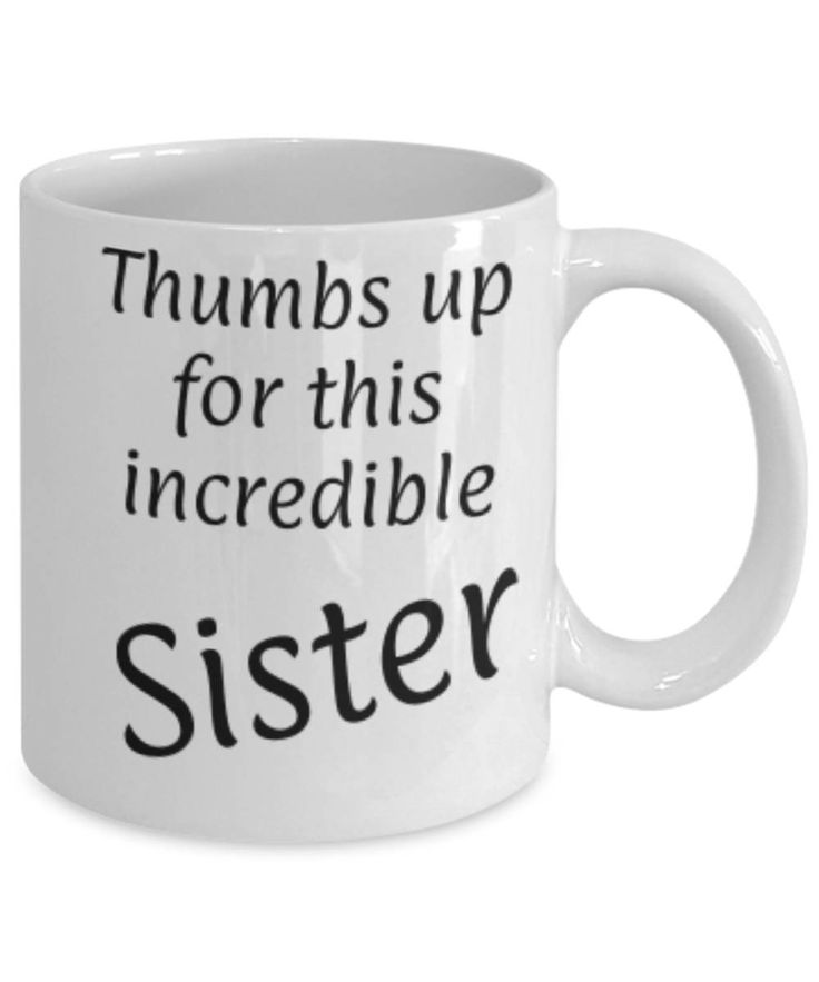 Gift for Sister, Thumbs up for this Sister, Fun coffee mug, Christmas gift for Sister, Sister appreciation mug, Gift for her, gratitude by expodesigns on Etsy