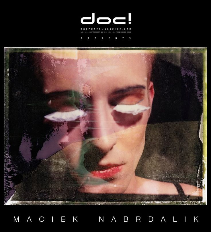 "doc! photo magazine presents: Maciek Nabrdalik (VII Photo) ""Transphere"" (photo essay, doc! #15, pp. 54-73) ""I Don't Make Photographs for Beautiful Frames"" (interview, doc! #15, pp. 39-53)"