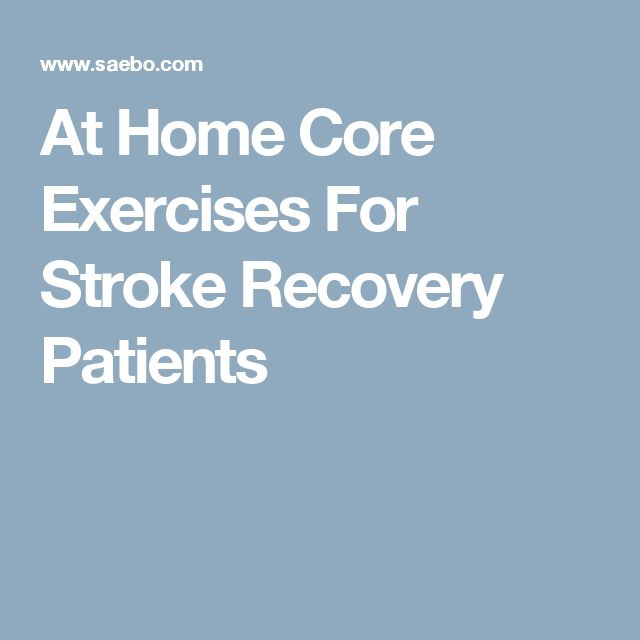 At Home Core Exercises For Stroke Recovery Patients