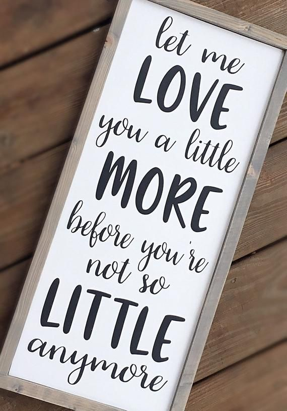 Download Let Me Love You A Little More Before You'e Not So Little ...