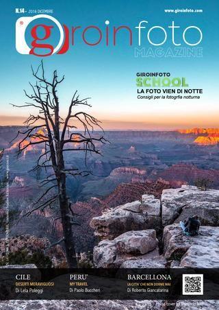 Giroinfoto magazine 14  GIROINFOTO.COM Viaggiare e fotografare due passioni, un'unica esperienza.