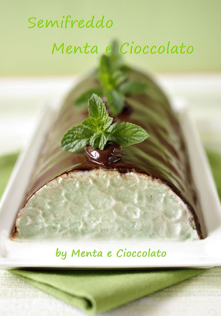 Menta e Cioccolato: Semifreddo Menta e Cioccolato o After Eight per una fresca estate!!