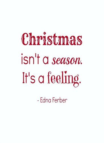 Christmas is a feeling #Christmas #quotes