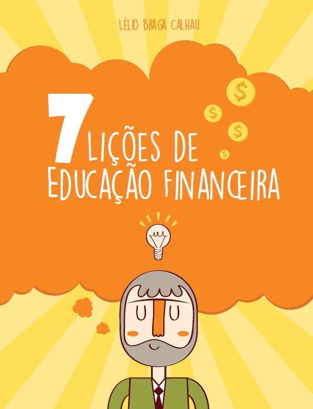 """Capa do meu e-book """"7 lições de educação Financeira"""""""