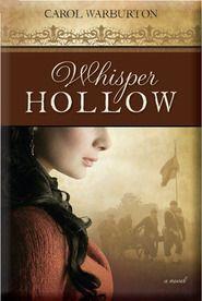 WHISPER HOLLOW by Carol Warburton By Jennie Hansen
