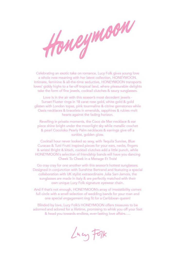 Lucy Folk presents HONEYMOON NH: Spring/Summer 2015 / SH: Autumn/Winter 2015.