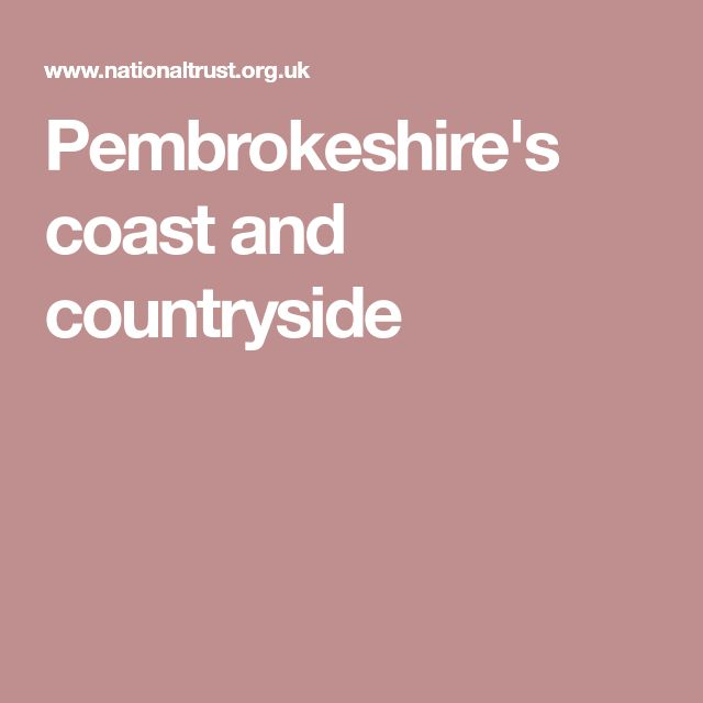 Pembrokeshire's coast and countryside