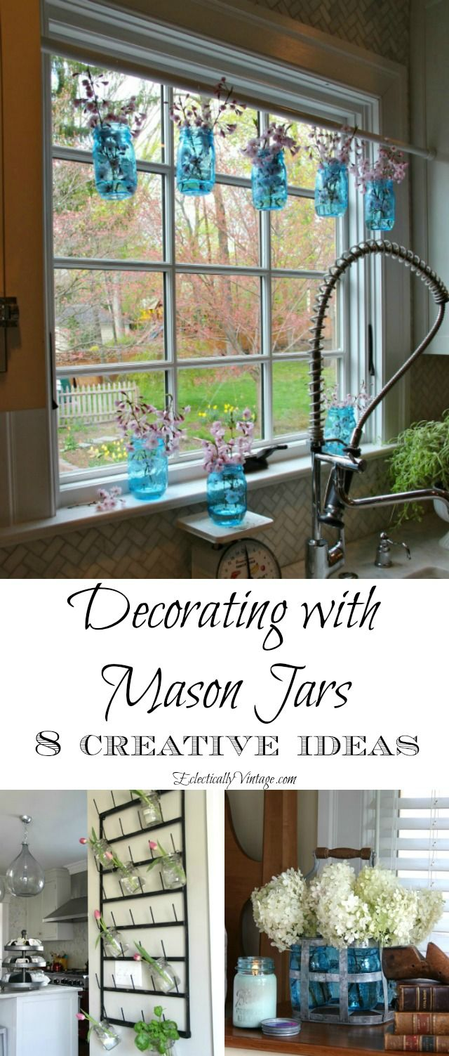Creative Mason Jar Decorating Ideas eclecticallyvintage.com