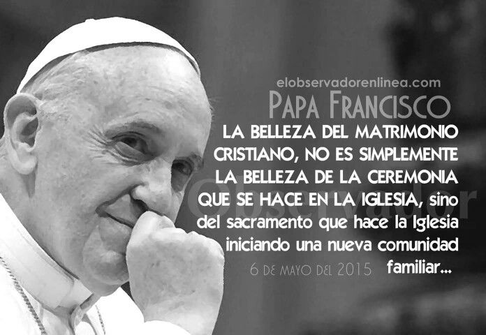 Matrimonio Catolico Papa Francisco : Más de ideas increíbles sobre matrimonio catolico en