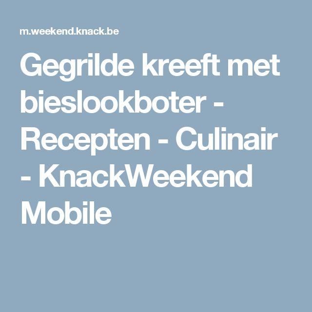 Gegrilde kreeft met bieslookboter - Recepten - Culinair - KnackWeekend Mobile