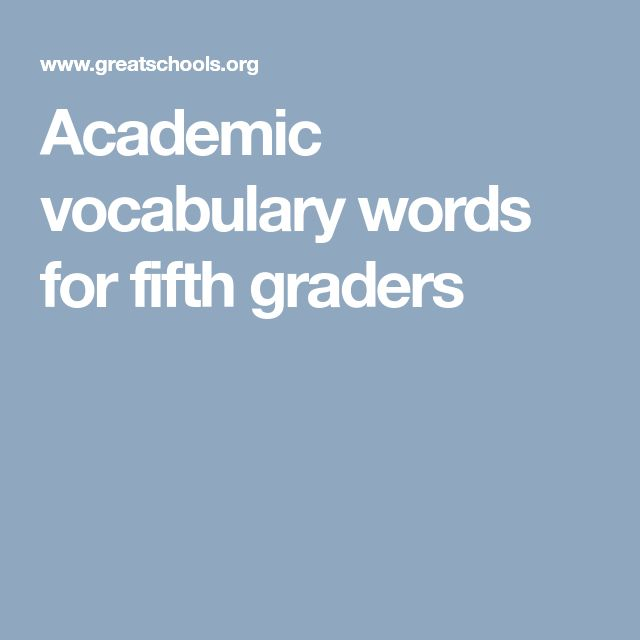 Academic vocabulary words for fifth graders
