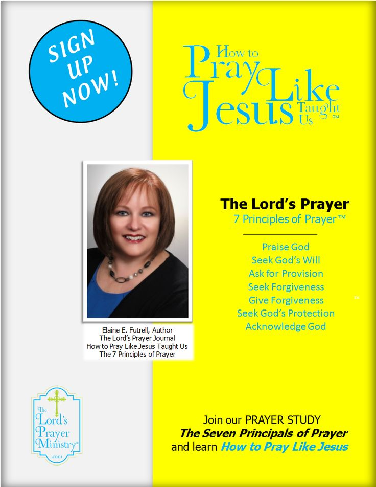 How to Pray Like Jesus Taught Us. Sign up and Join our Weekly online prayer study.