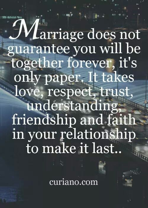 Hard hard work to make a marriage for ever sometime you have to be willing to do something you dont want to