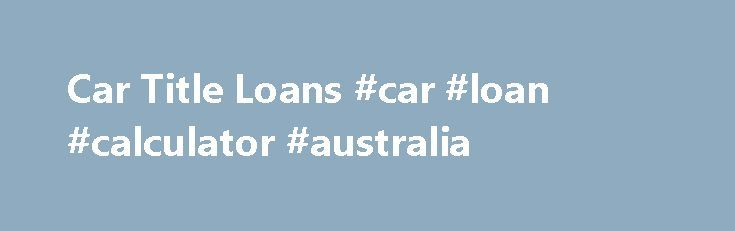 Auto Financing Practices To Avoid in Your Next Auto Loan #car - auto loan calculator