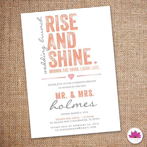 Rise and Shine - Wedding Brunch Invitation    Use this fun modern invite to let your bridal party, friends and family know about the wedding