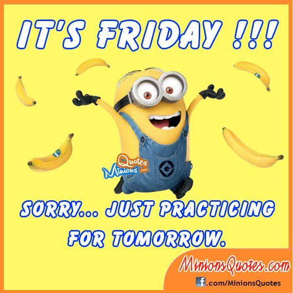 Tomorrow Is Friday minions thursday thursday quotes tomorrows friday happy thursday minion quotes