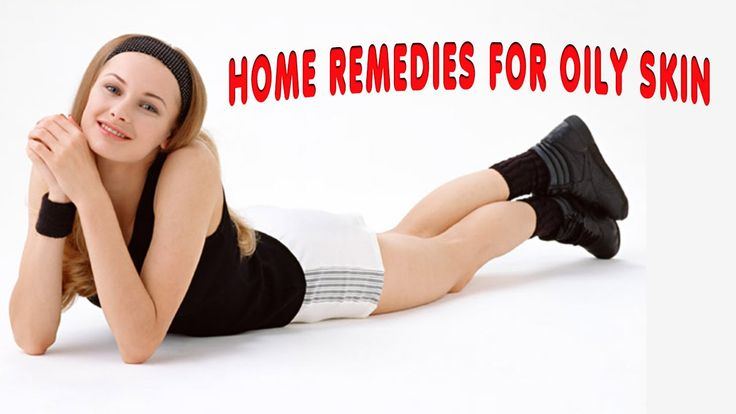 Home Remedies for #Oily #Skin | Best home #remedies for Oily Skin