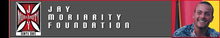 Jay Moriarity Foundation | Live Like Jay!
