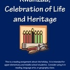 """$3 My students asked me to explain Kwanzaa. I decided to write this assignment to guide the process.  """"Kwanzaa: A Celebration of Life and Heritage"""" is a Common Core-ready reading assignment and critical thinking activity. It is intended for upper elementary and middle school students. Consider using it in reading, language arts, or geography class. It is quite flexible!"""