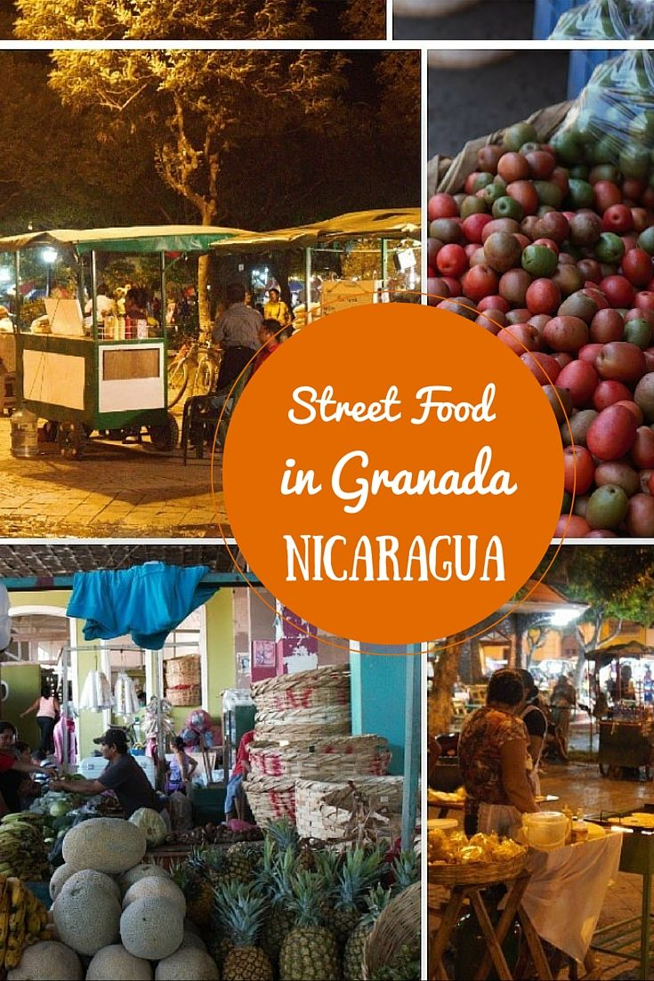 What to eat in Granada, Nicaragua. A guide to street food and restaurants.