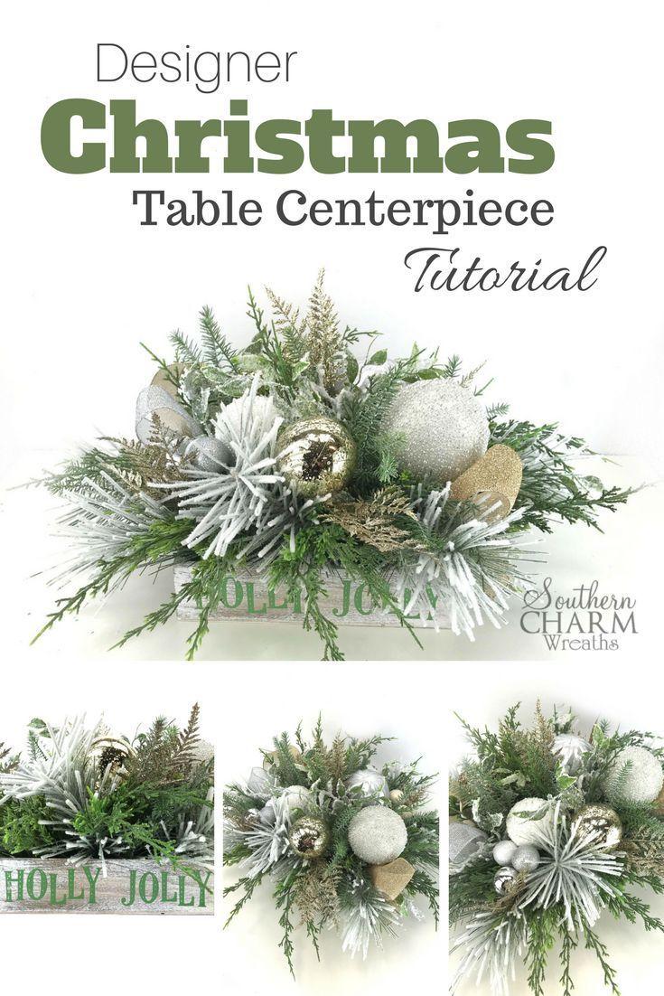 Designer Christmas Table Centerpiece Tutorial | DIY Home Decor ...